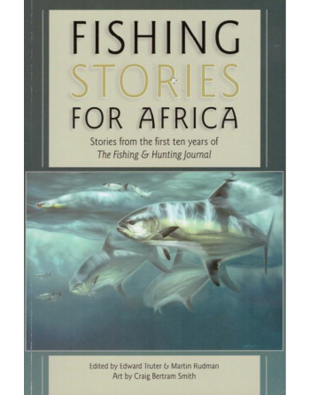 Fishing Stories for Africa...