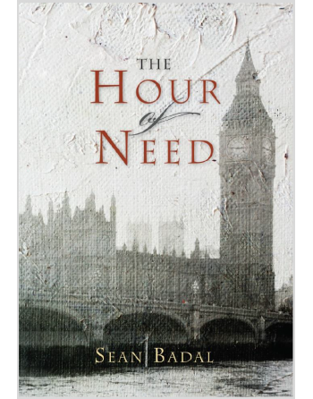 The Hour of Need by Sean Badal