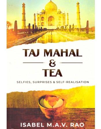 Taj Mahal And Tea