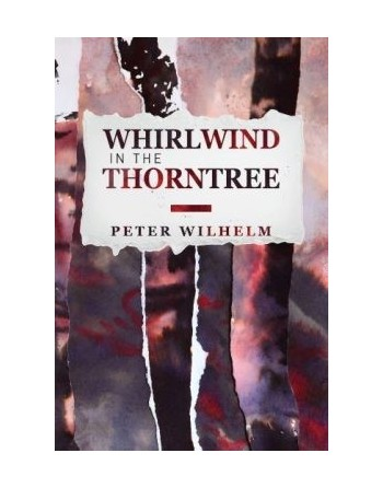 Whirlwind in the Thorntree...