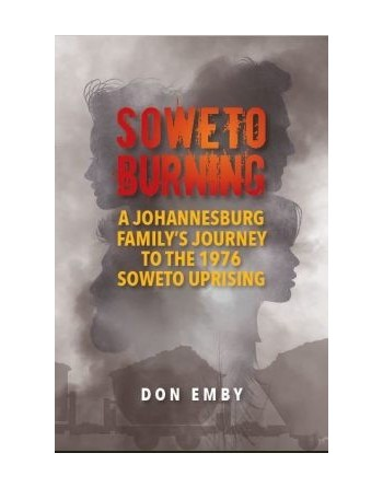 Soweto Burning by Don Emby
