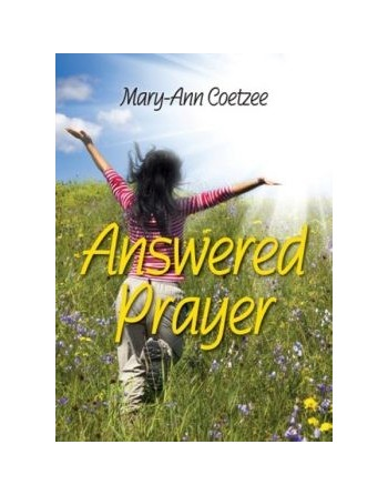 Answered Prayer by Mary-Ann...