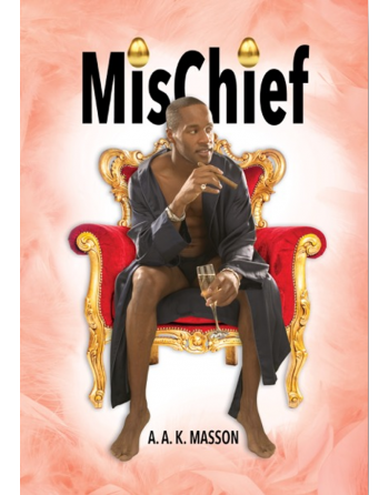 MisChief by A.A.K. Masson