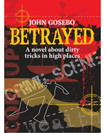 Betrayed. A novel about...