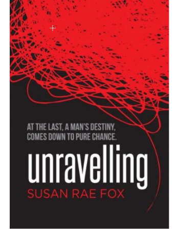 Unravelling by Susan Rae Fox