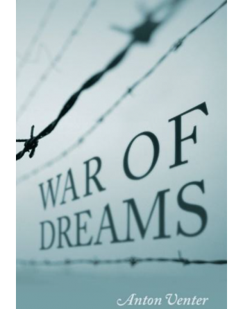 War of Dreams by Anton Venter